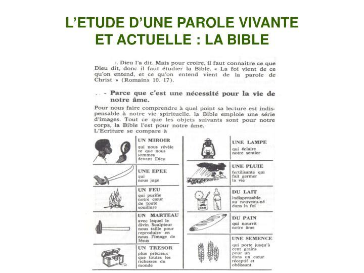 L'ETUDE D'UNE PAROLE VIVANTE