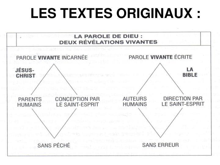 LES TEXTES ORIGINAUX :