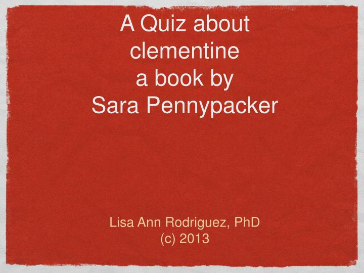a quiz about clementine a book by sara pennypacker n.