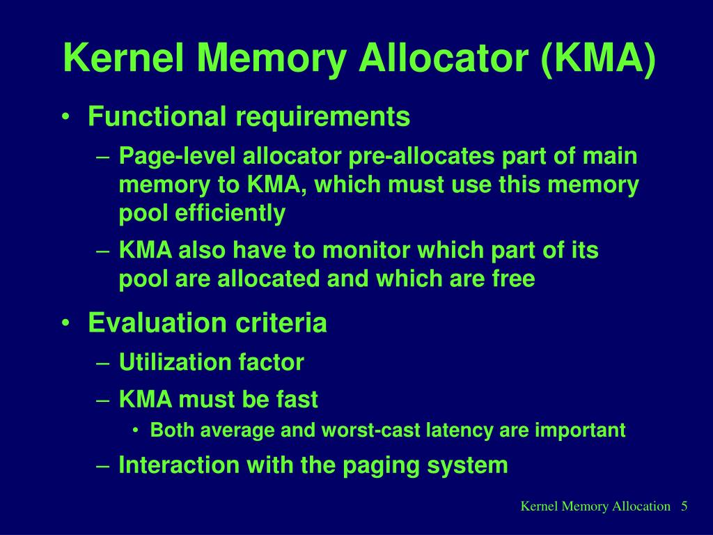 PPT - Chapter 12  Kernel Memory Allocation PowerPoint Presentation
