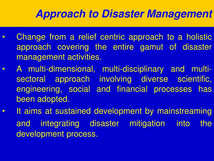 Approach to Disaster Management