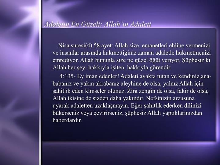 Adaletin En Güzeli; Allah'ın Adaleti