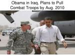 obama in iraq plans to pull combat troops by aug 2010