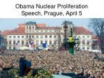 obama nuclear proliferation speech prague april 5