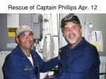 rescue of captain phillips apr 12