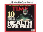 us health care mess