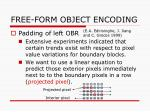 free form object encoding
