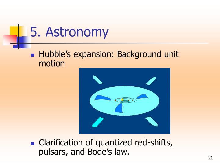 5. Astronomy