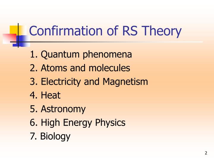 Confirmation of rs theory
