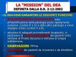 la mission del dea definita dalla d r 2 12 2002