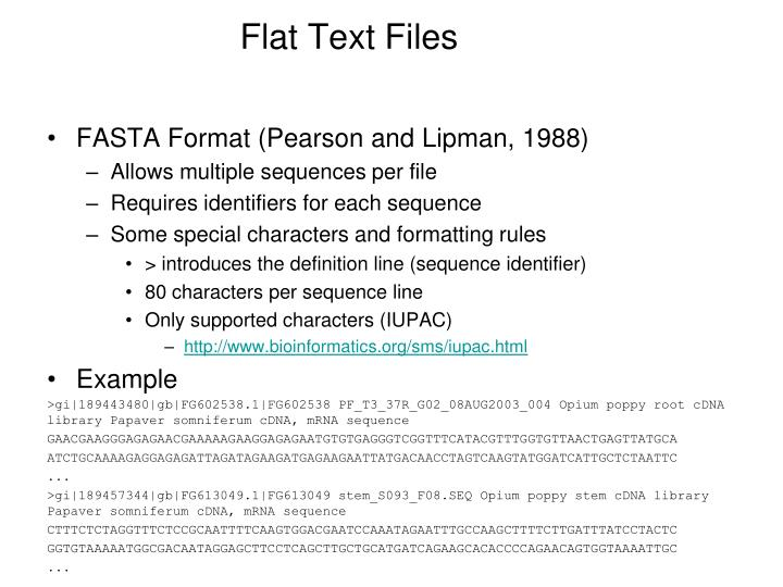 Flat Text Files