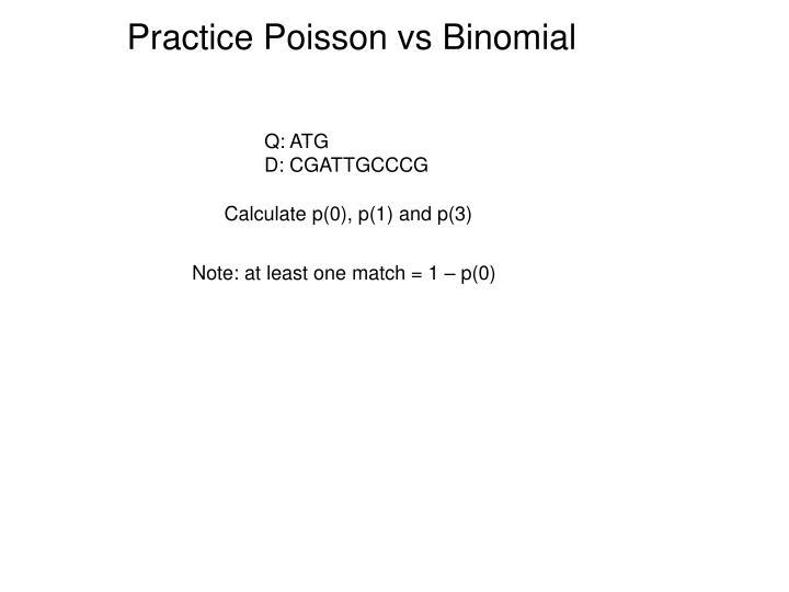 Practice Poisson vs Binomial