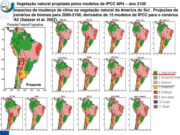 Vegetação natural projetada pelos modelos de IPCC AR4 – ano 2100
