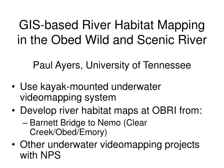 GIS-based River Habitat Mapping in the Obed Wild and Scenic River