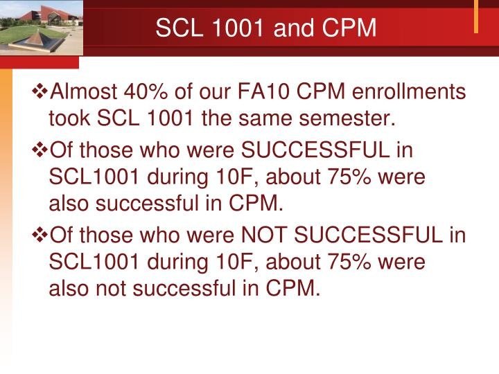 SCL 1001 and CPM