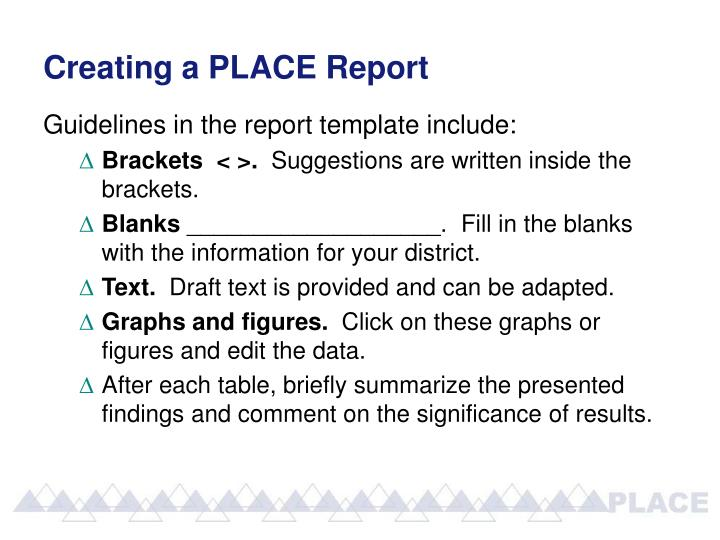 Creating a PLACE Report
