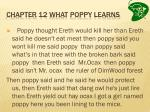 chapter 12 what poppy learns