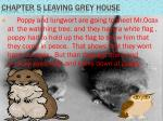 chapter 5 leaving grey house