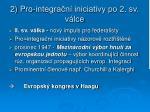 2 pro integra n iniciativy po 2 sv v lce