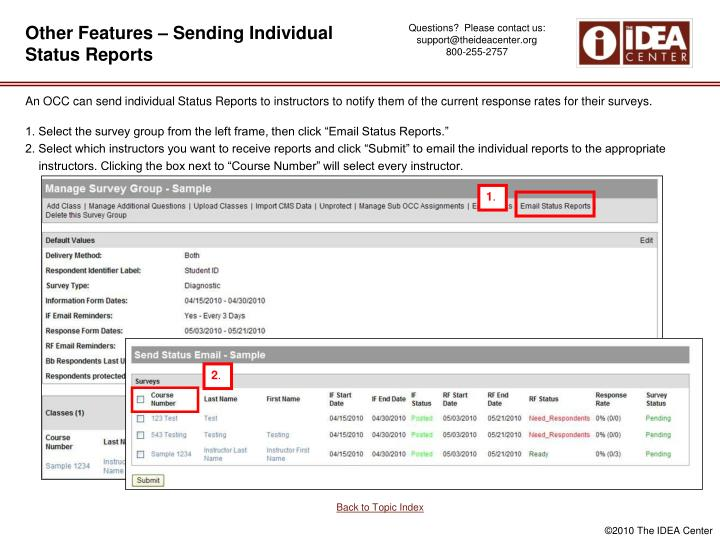 Other Features – Sending Individual Status Reports