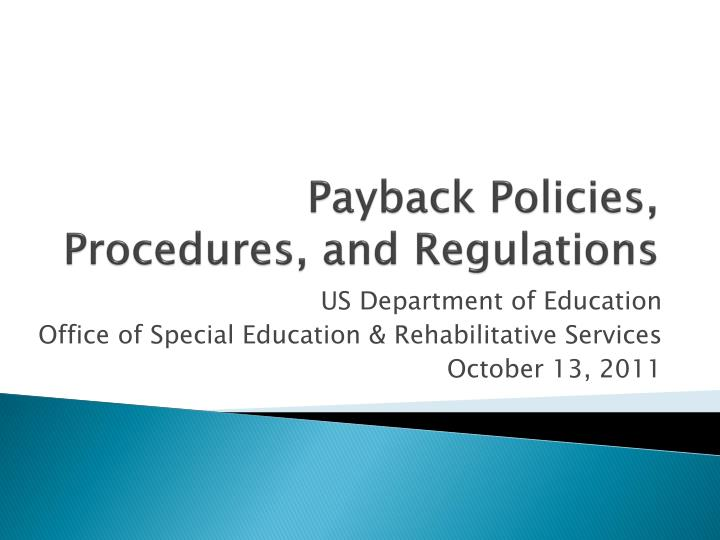 payback policies procedures and regulations n.