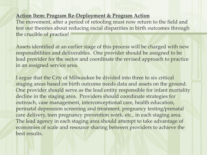 Action Item: Program Re-Deployment & Program Action