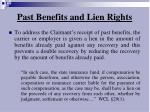 past benefits and lien rights