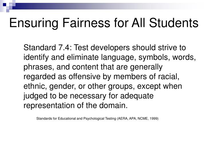 Ensuring Fairness for All Students