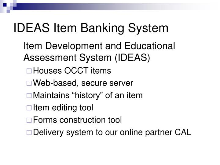 IDEAS Item Banking System