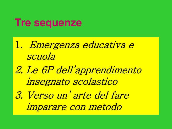 Tre sequenze