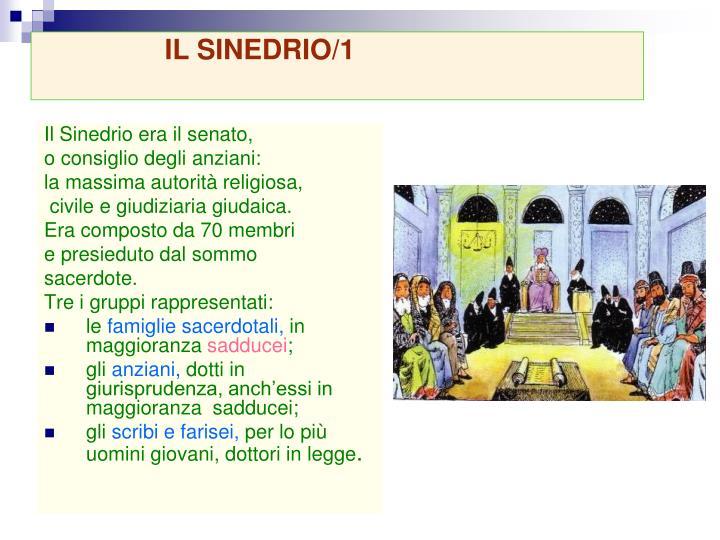Il Sinedrio era il senato,
