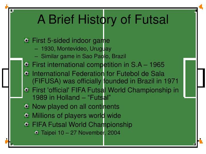 A Brief History of Futsal