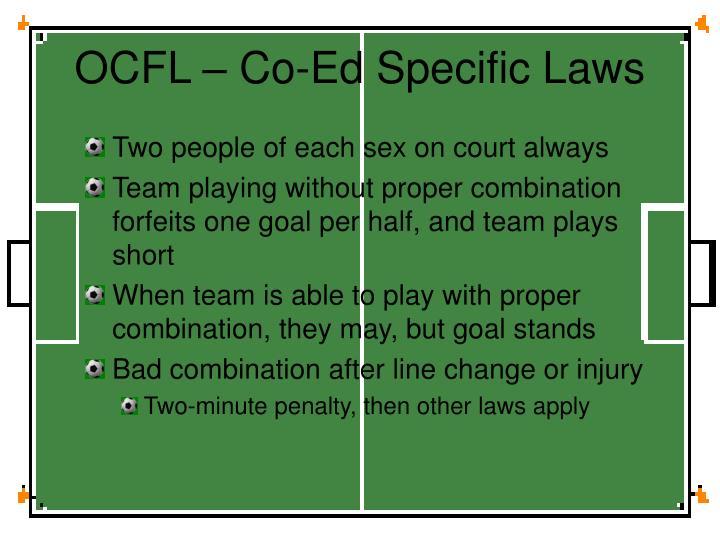 OCFL – Co-Ed Specific Laws