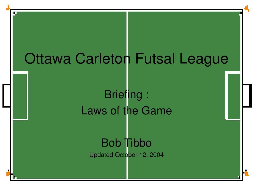 c2b26e74ee PPT - Ottawa Carleton Futsal League PowerPoint Presentation - ID 4485557