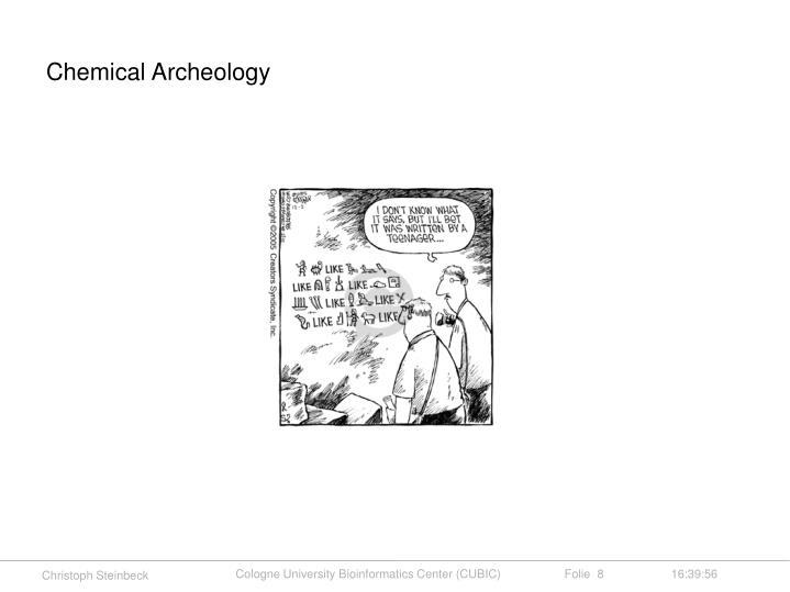 Chemical Archeology