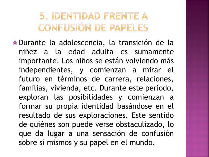 5. Identidad frente a confusión de papeles