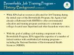 brownfields job training program history background continued