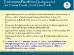 environmental workforce development and job training grants use of grant funds