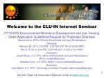 welcome to the clu in internet seminar