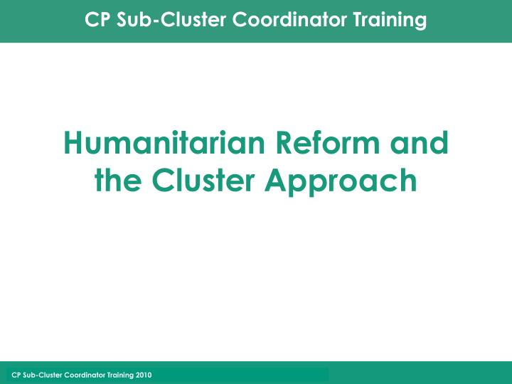 humanitarian reform and the cluster approach n.
