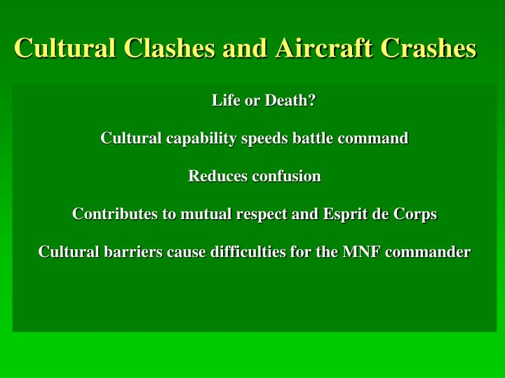 Cultural Clashes and Aircraft Crashes