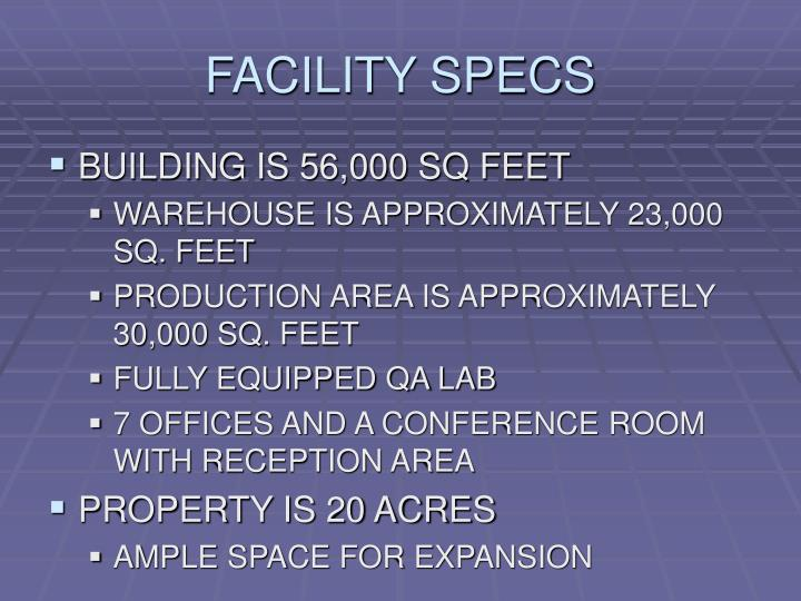 Facility specs