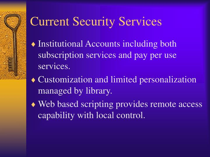 Current security services