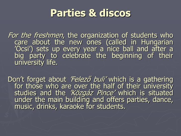 Parties & discos