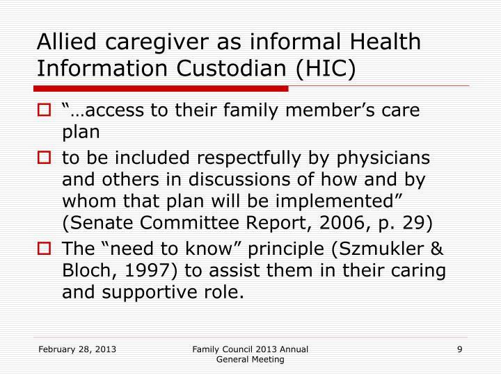 Allied caregiver as informal Health Information Custodian (HIC)