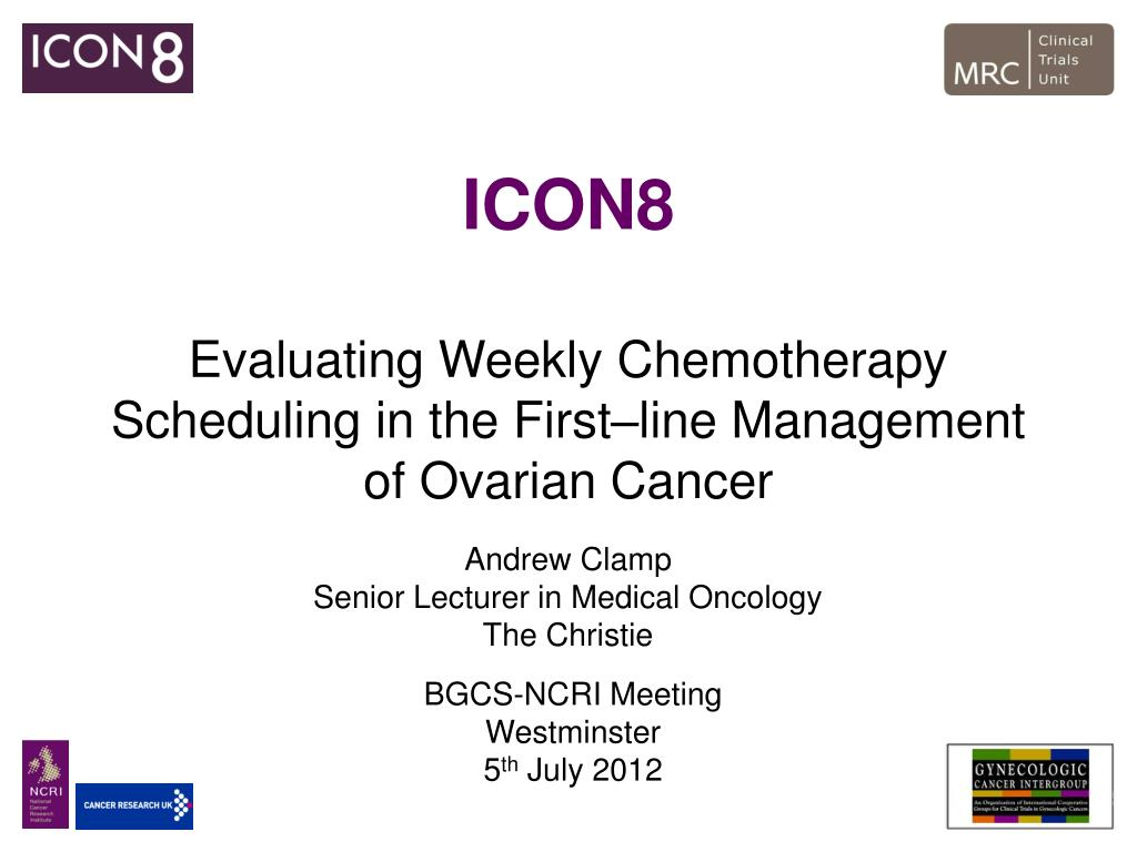 Ppt Icon8 Evaluating Weekly Chemotherapy Scheduling In The First Line Management Of Ovarian Cancer Powerpoint Presentation Id 4486886