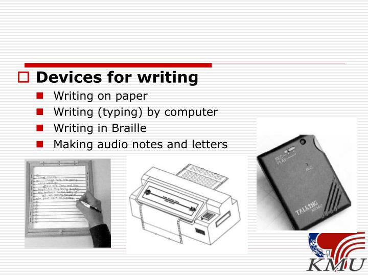 Devices for writing