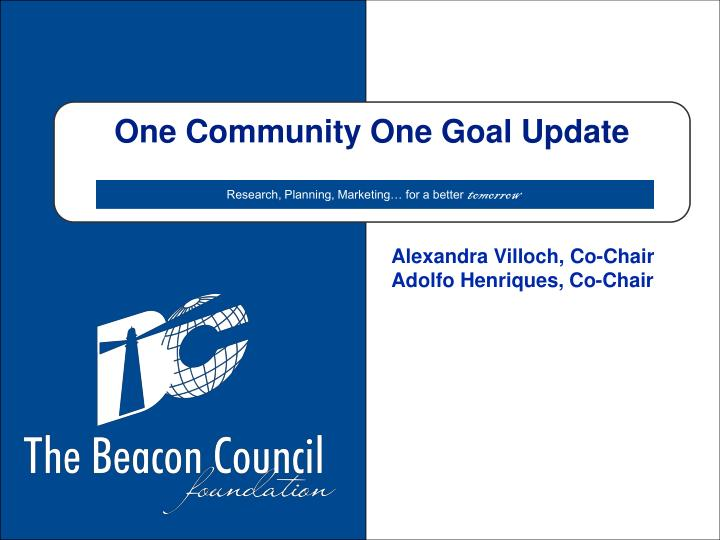 One Community One Goal Update