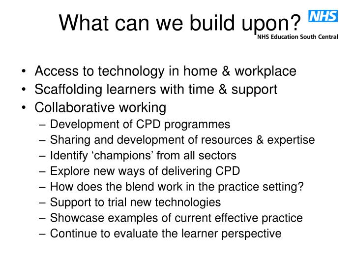 What can we build upon?