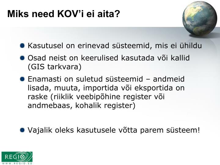Miks need KOV'i ei aita?